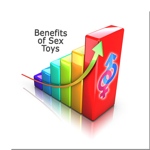 Benefits of Sex Toys...