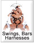 Swings, Bars and Harnesses